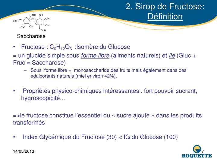 2. Sirop de Fructose: