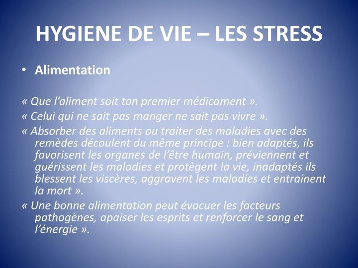 HYGIENE DE VIE – LES STRESS