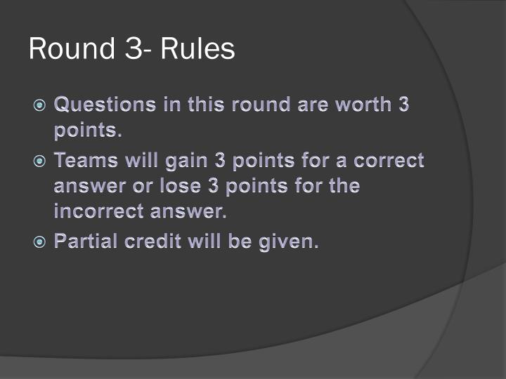 Round 3- Rules
