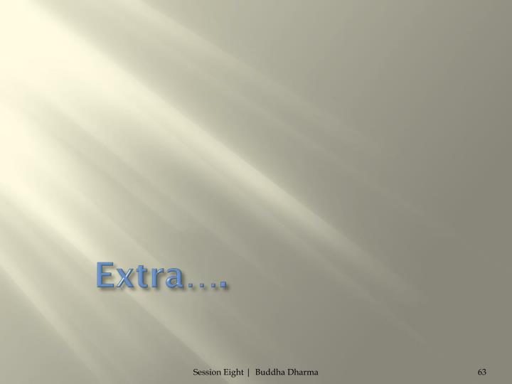 Extra….