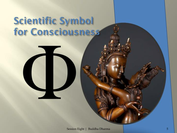 Scientific Symbol                                 for Consciousness