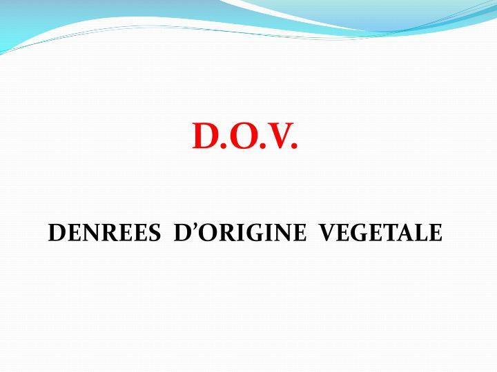 D.O.V.