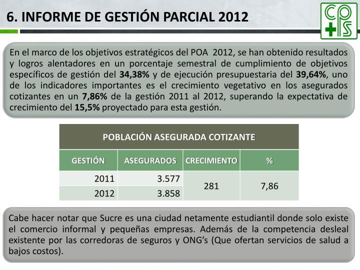 6. INFORME DE GESTIÓN PARCIAL 2012
