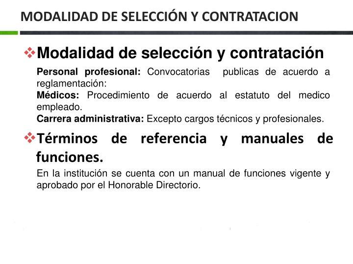 MODALIDAD DE SELECCIÓN Y CONTRATACION
