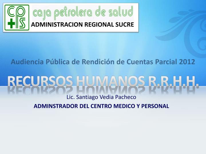 ADMINISTRACION REGIONAL SUCRE