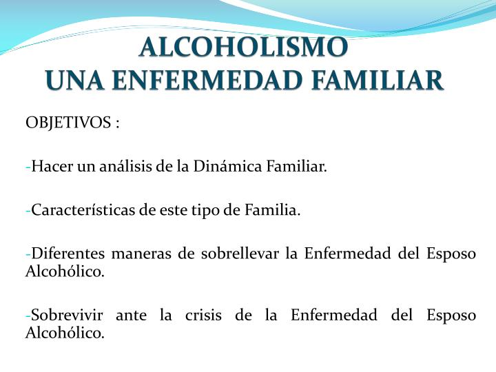 Alcoholismo una enfermedad familiar