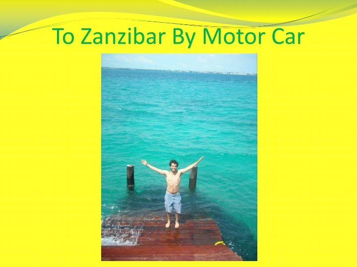 To Zanzibar By Motor Car