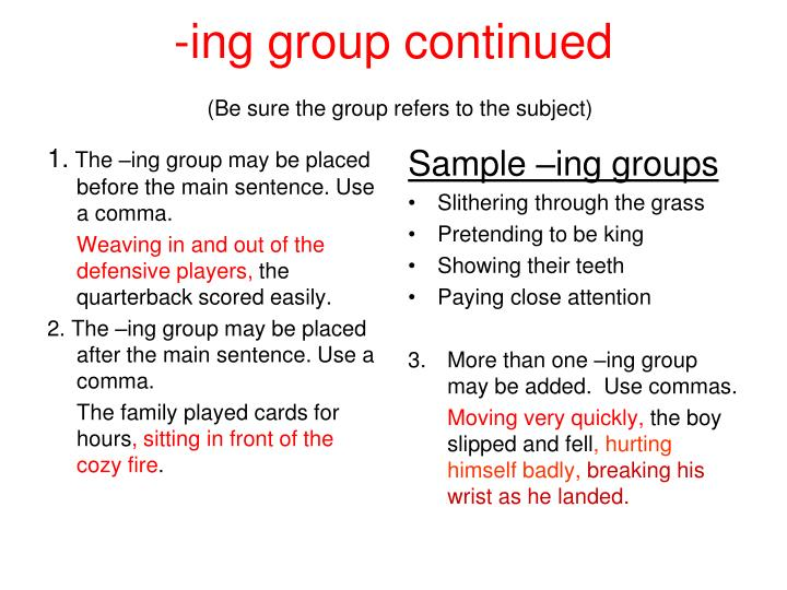 -ing group continued