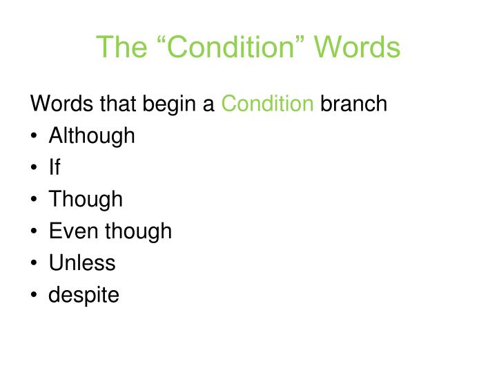 "The ""Condition"" Words"
