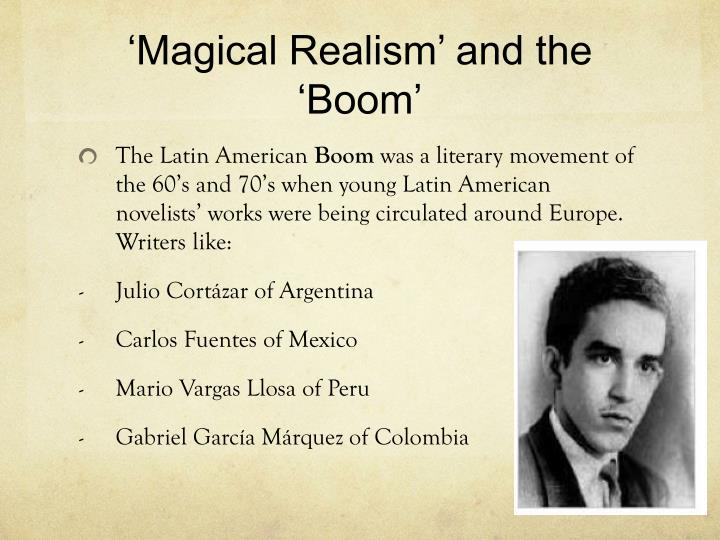 'Magical Realism' and the 'Boom'