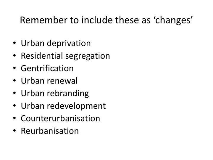 Remember to include these as 'changes'