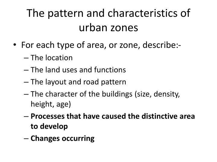 The pattern and characteristics of urban zones
