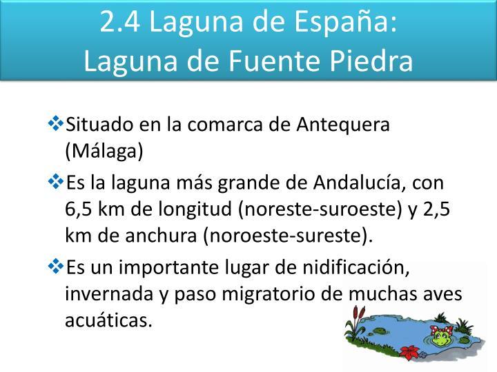2.4 Laguna de España: