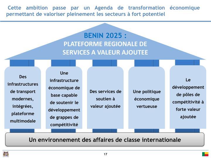 Cette ambition passe par un Agenda de transformation économique permettant de valoriser pleinement les secteurs à fort potentiel