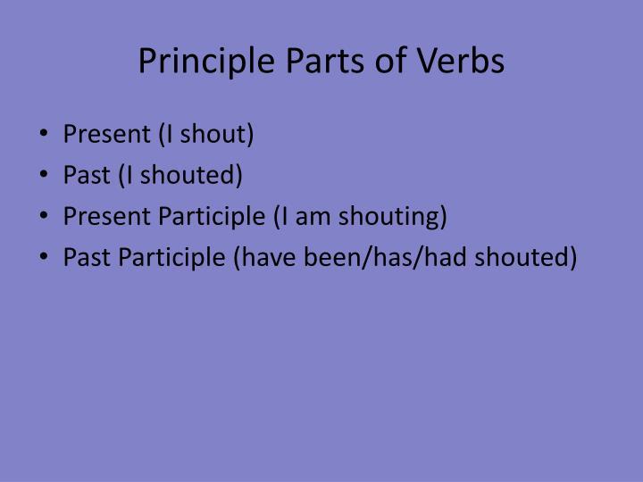 Principle Parts of Verbs