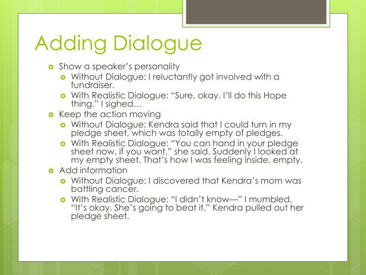 Adding Dialogue