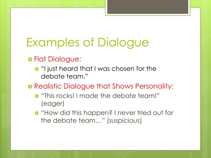 Examples of Dialogue