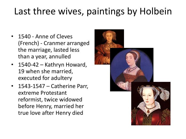 Last three wives, paintings by Holbein