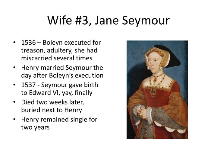 Wife #3, Jane Seymour