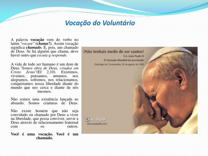 Vocação do Voluntário