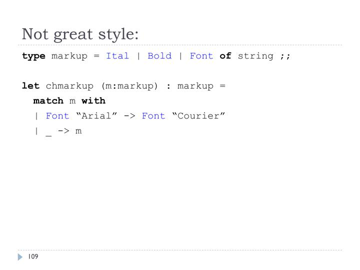 Not great style:
