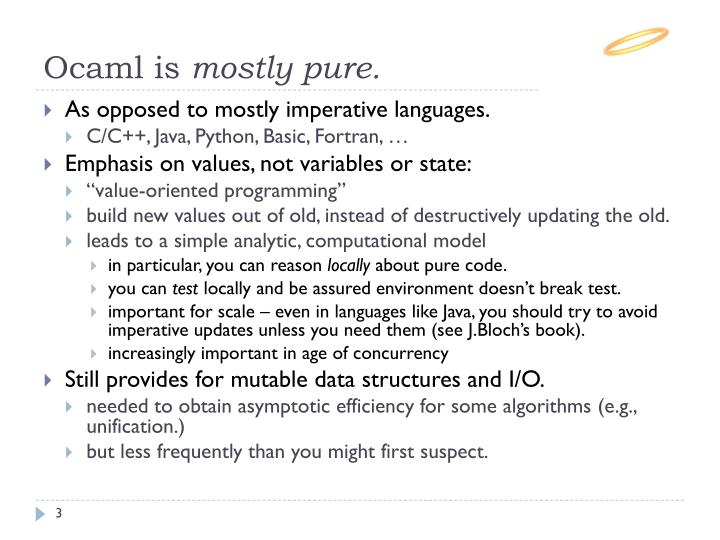 Ocaml is mostly pure