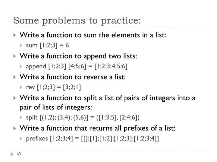 Some problems to practice: