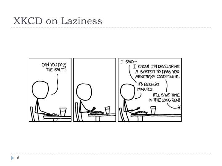 XKCD on Laziness