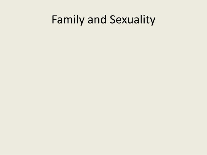 Family and Sexuality