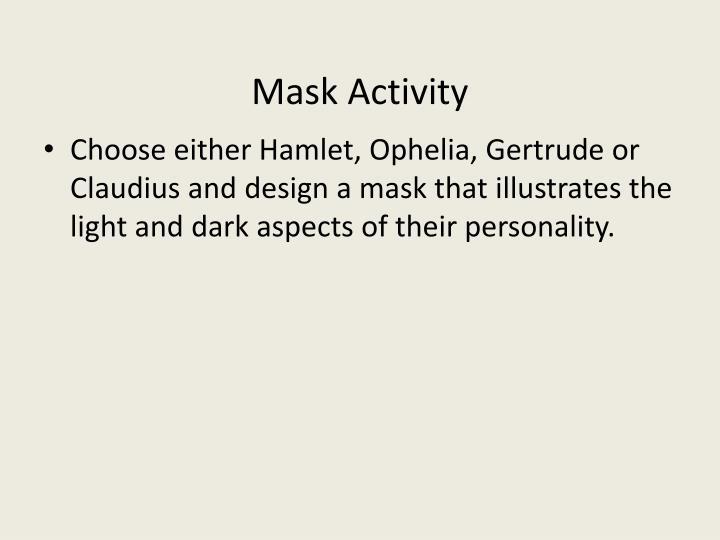 Mask Activity