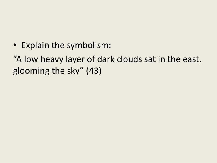 Explain the symbolism: