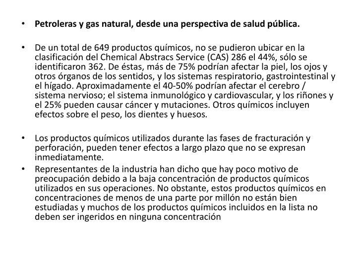 Petroleras y gas natural, desde una perspectiva de salud pública.