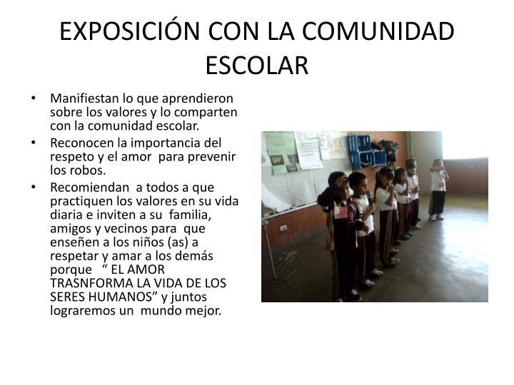 EXPOSICIÓN CON LA COMUNIDAD ESCOLAR