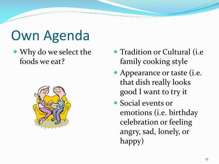 Own Agenda