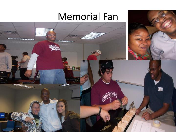 Memorial Fan