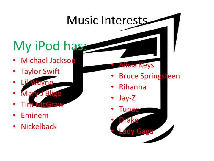 Music Interests