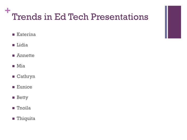 Trends in Ed Tech Presentations