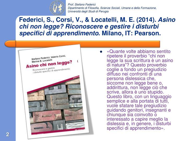 Federici, S., Corsi, V., & Locatelli, M. E. (2014).