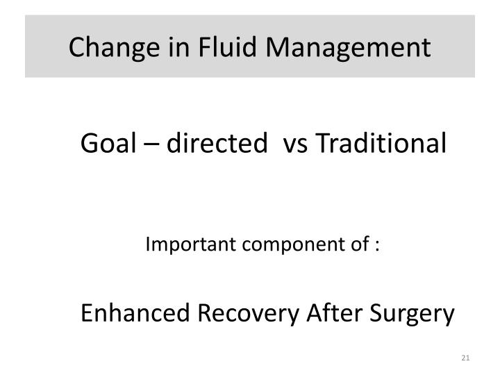 Change in Fluid Management