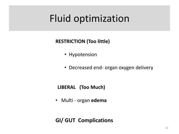 Fluid optimization