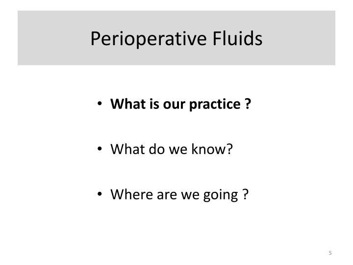Perioperative Fluids