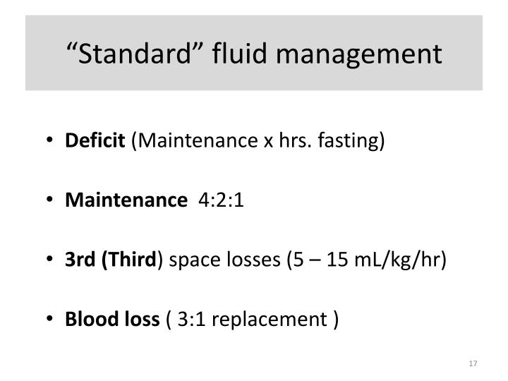 """Standard"" fluid management"