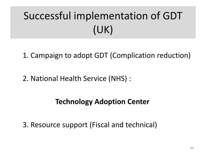 Successful implementation of GDT (UK)