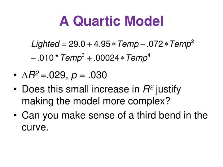 A Quartic Model