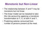 monotonic but non linear