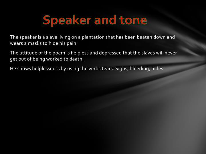 Speaker and tone