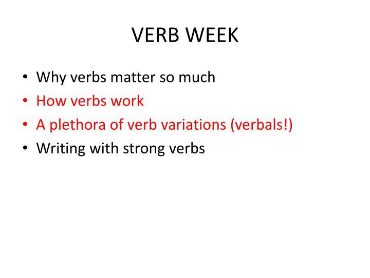 VERB WEEK