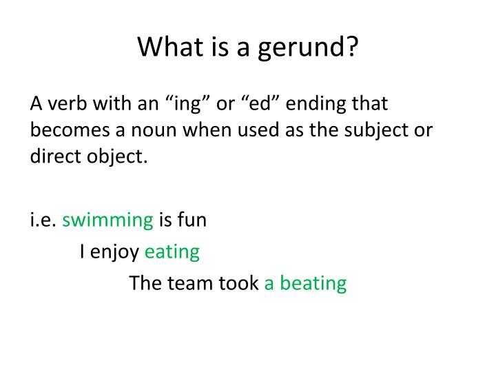 What is a gerund?