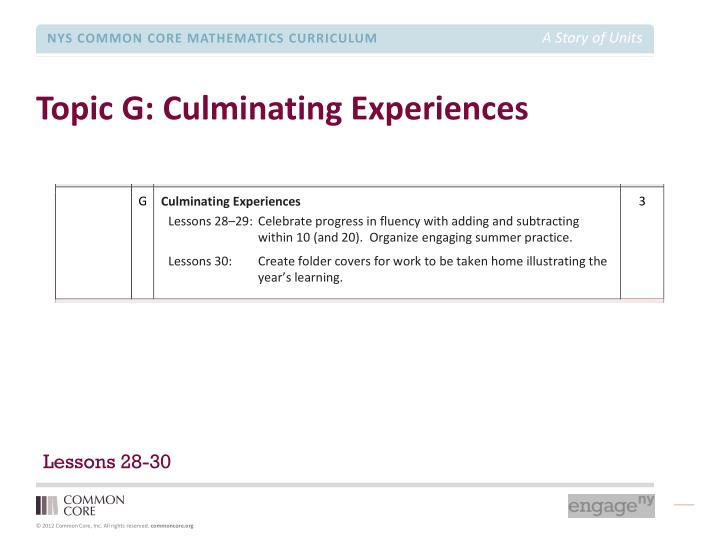 Topic G: Culminating Experiences