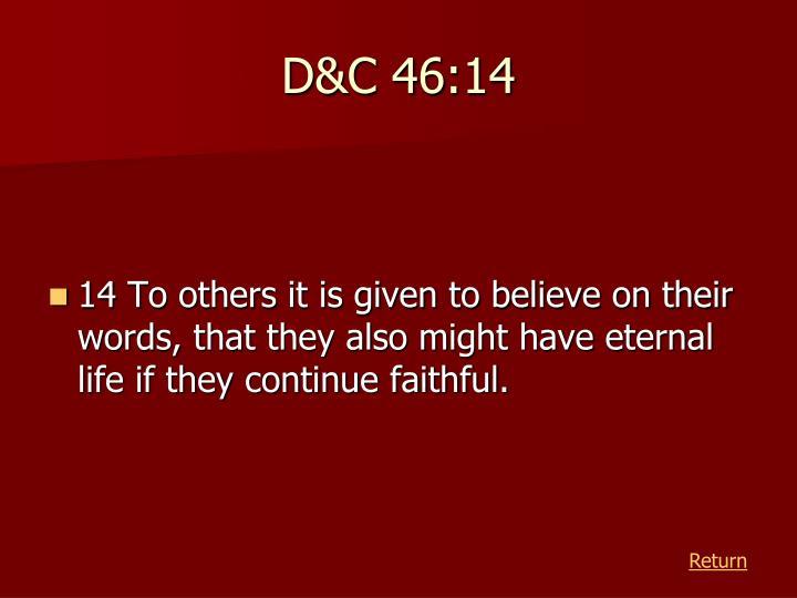D&C 46:14
